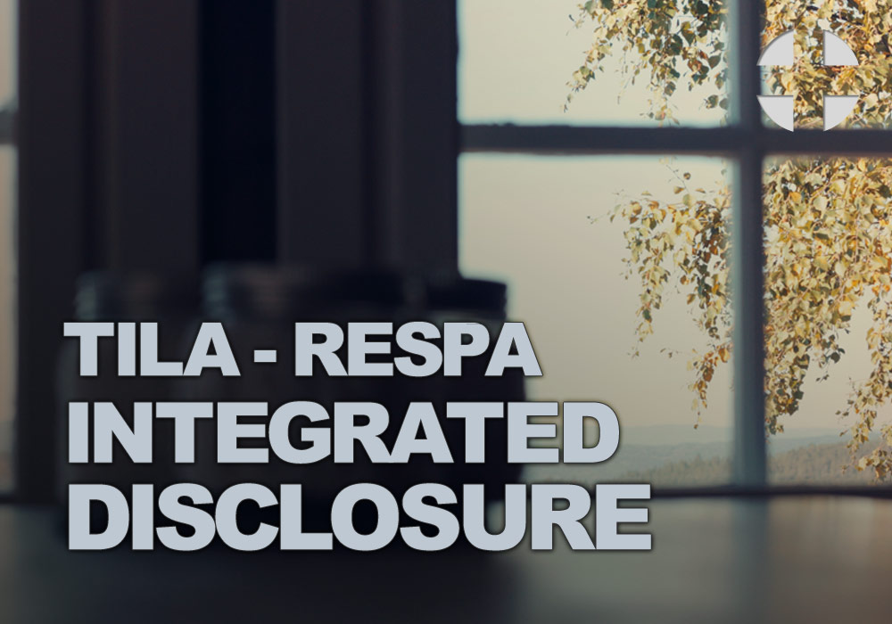 TILA-RESPA Integrated Disclosure